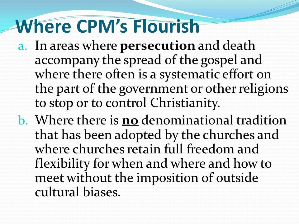 Where CPM's Flourish a.