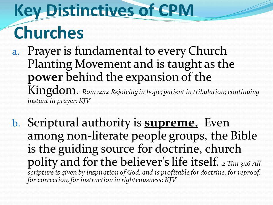 Key Distinctives of CPM Churches a.