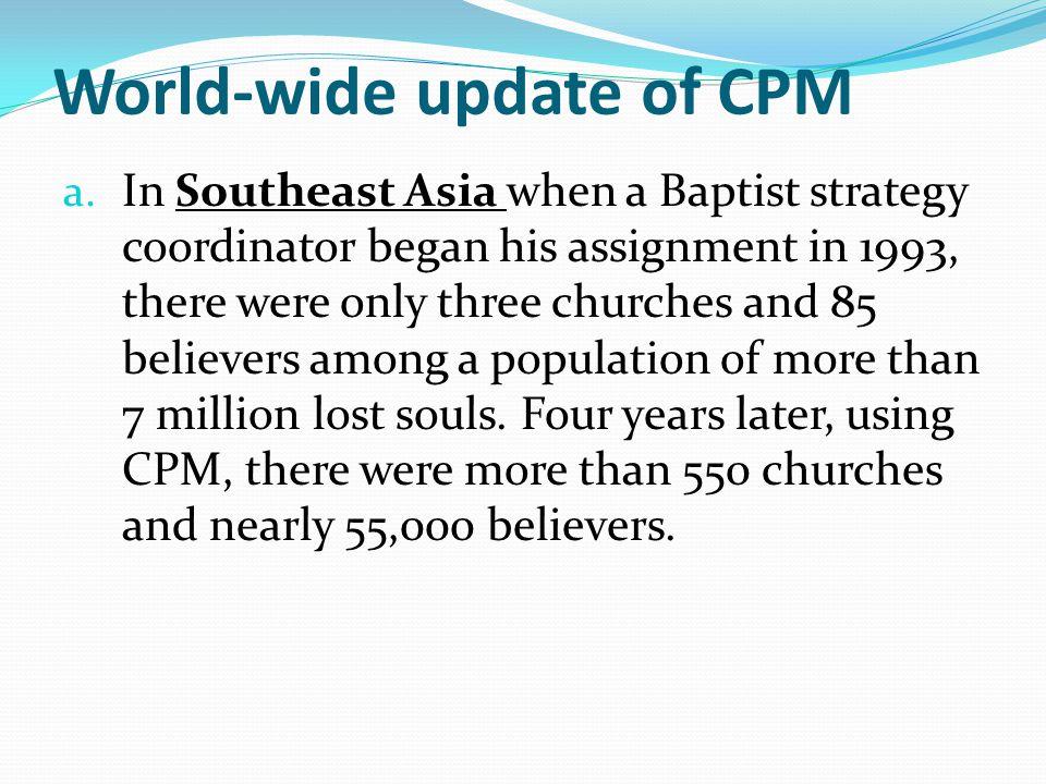 World-wide update of CPM a.