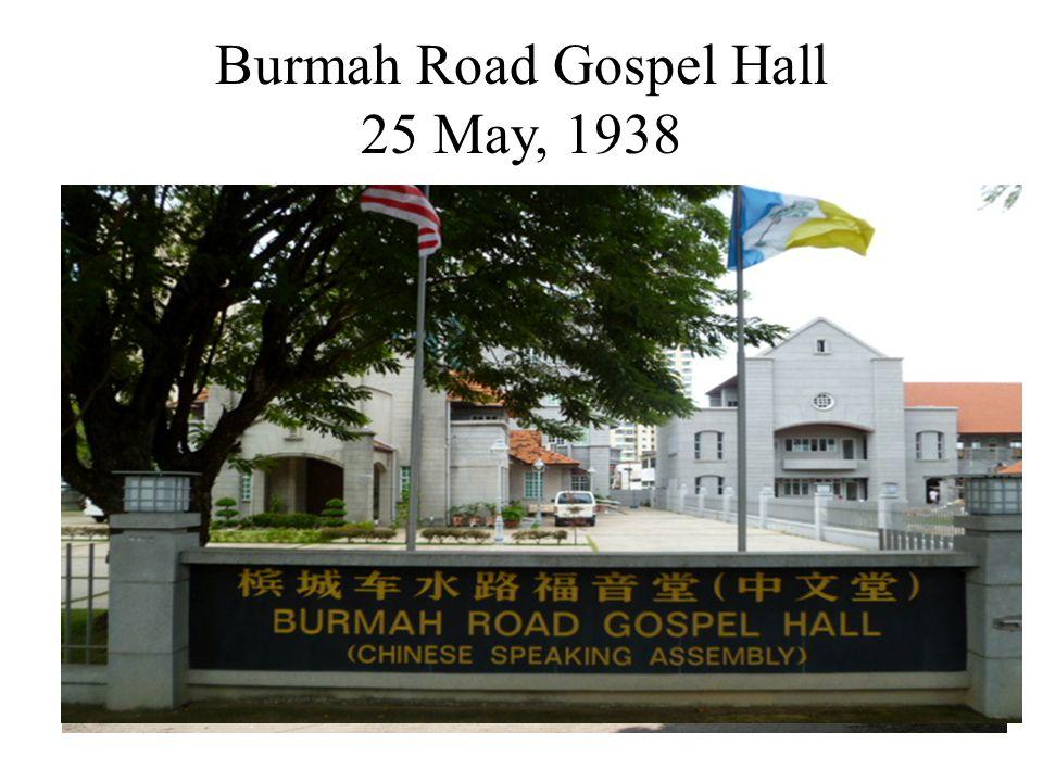 Burmah Road Gospel Hall 25 May, 1938