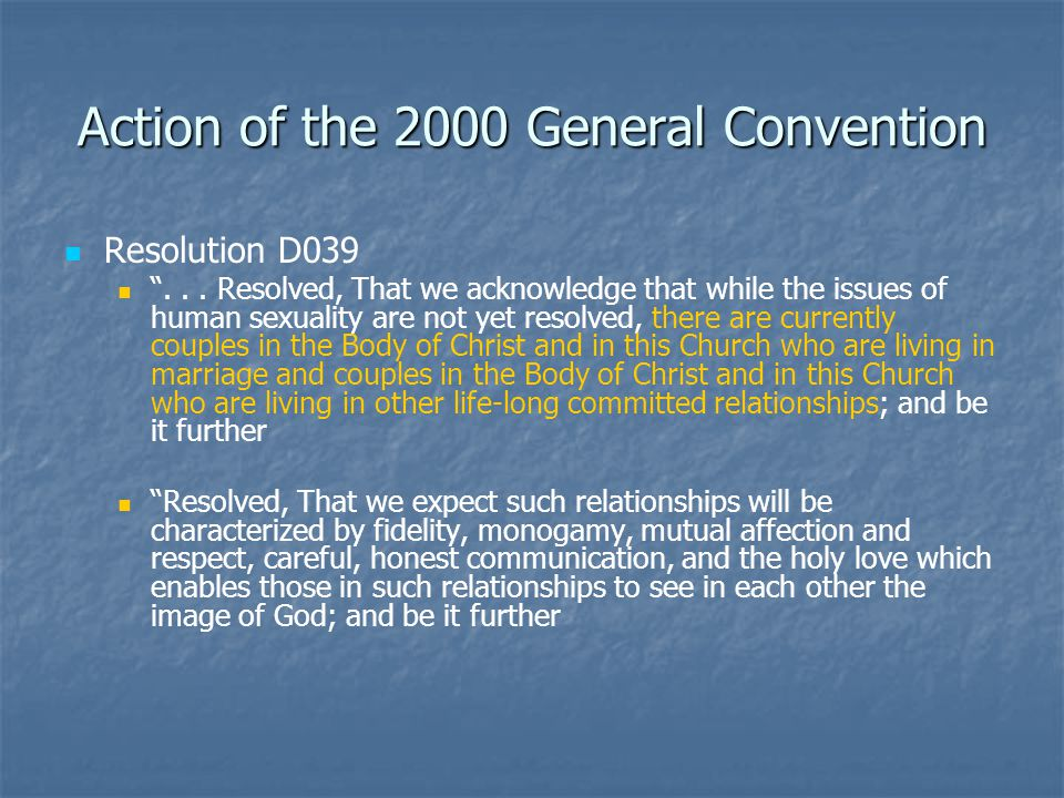 Action of the 2000 General Convention Resolution D039 ...