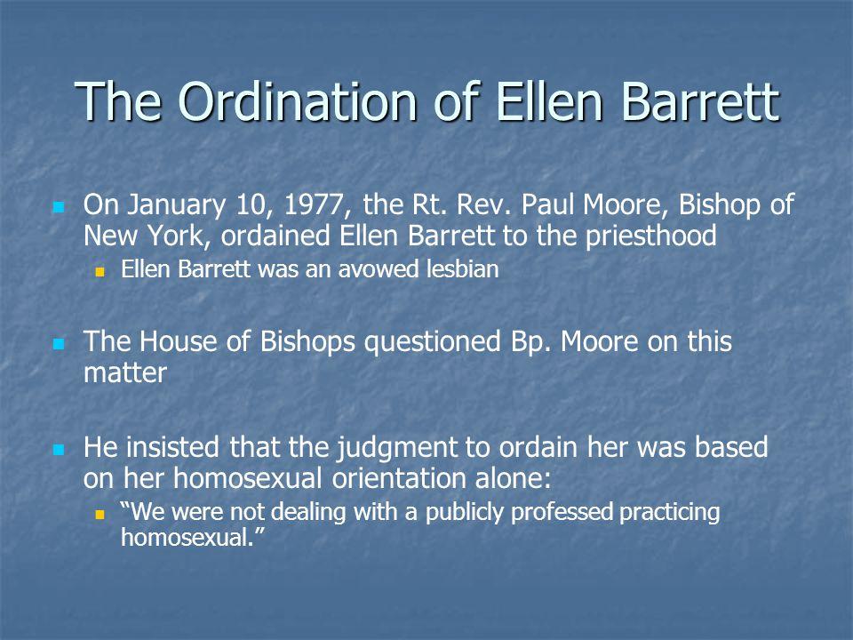The Ordination of Ellen Barrett On January 10, 1977, the Rt.
