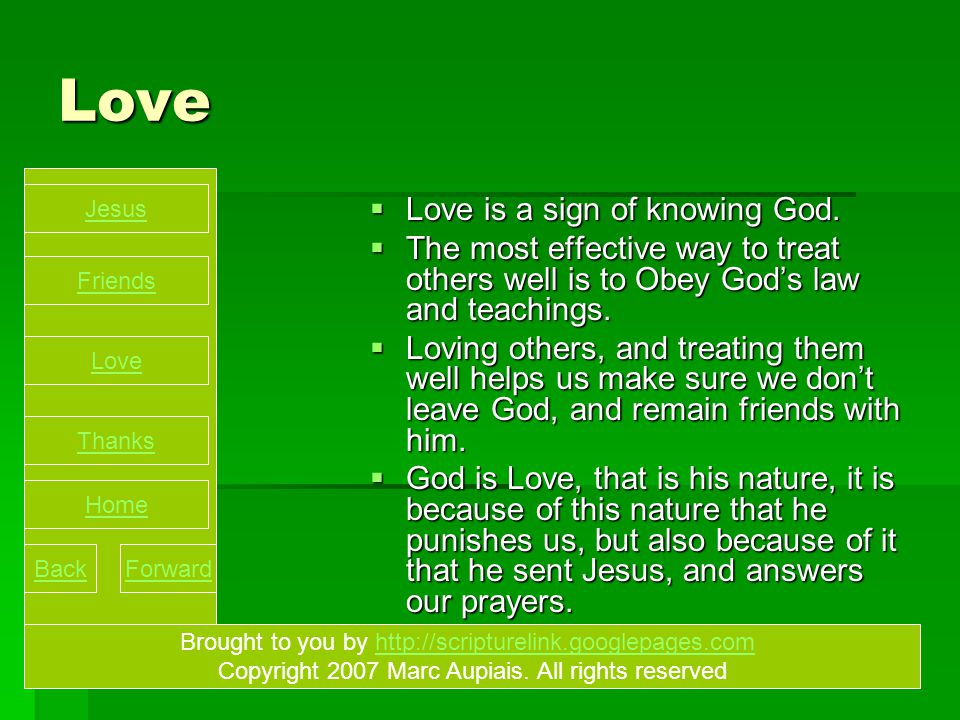 Love  Love is a sign of knowing God.