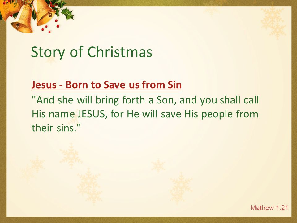 Jesus - Born to Save us from Sin