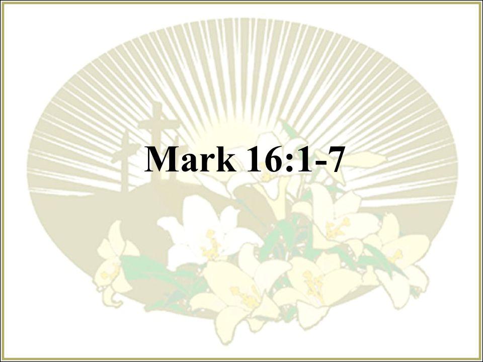 Mark 16:1-7