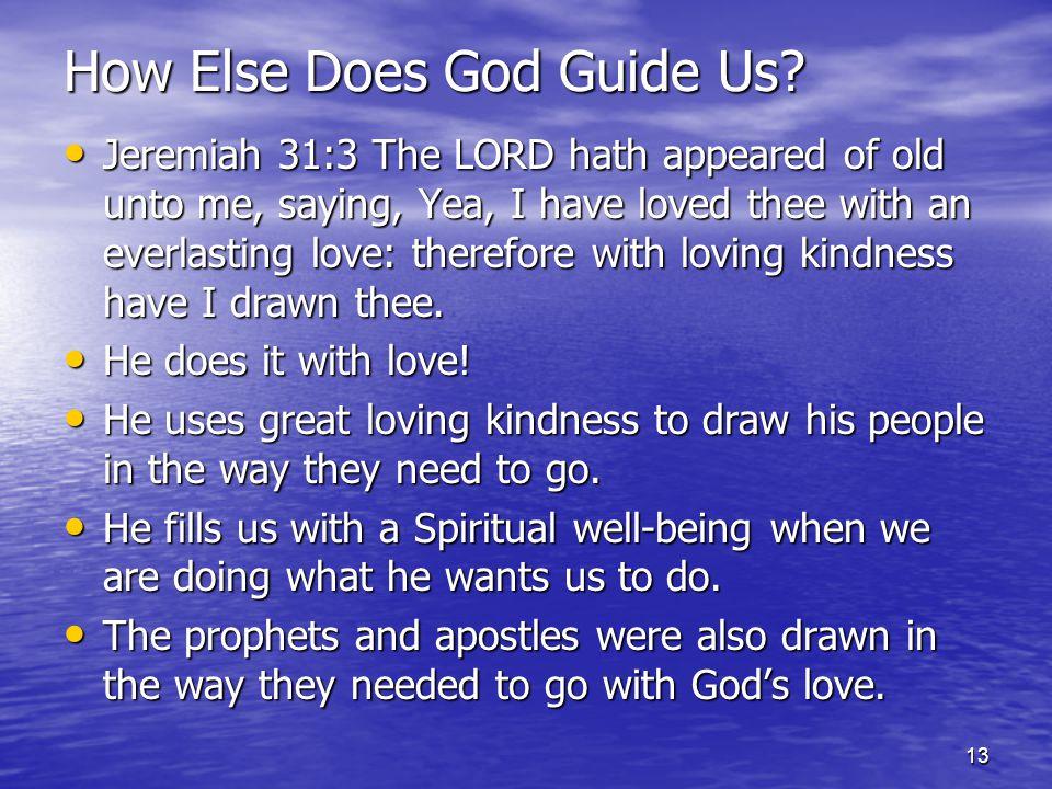 13 How Else Does God Guide Us.