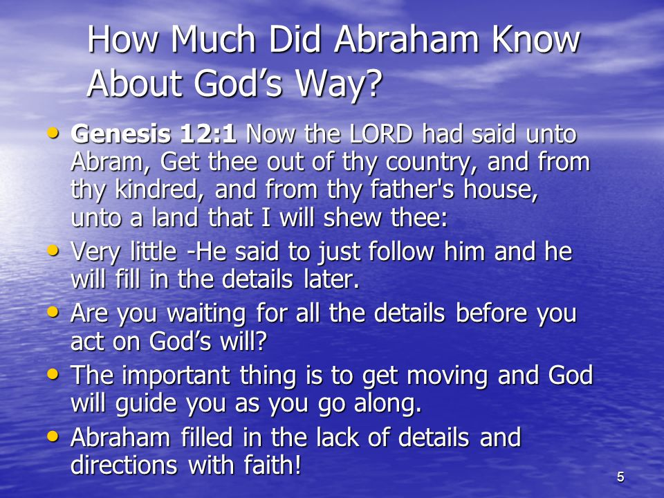 5 How Much Did Abraham Know About God's Way.