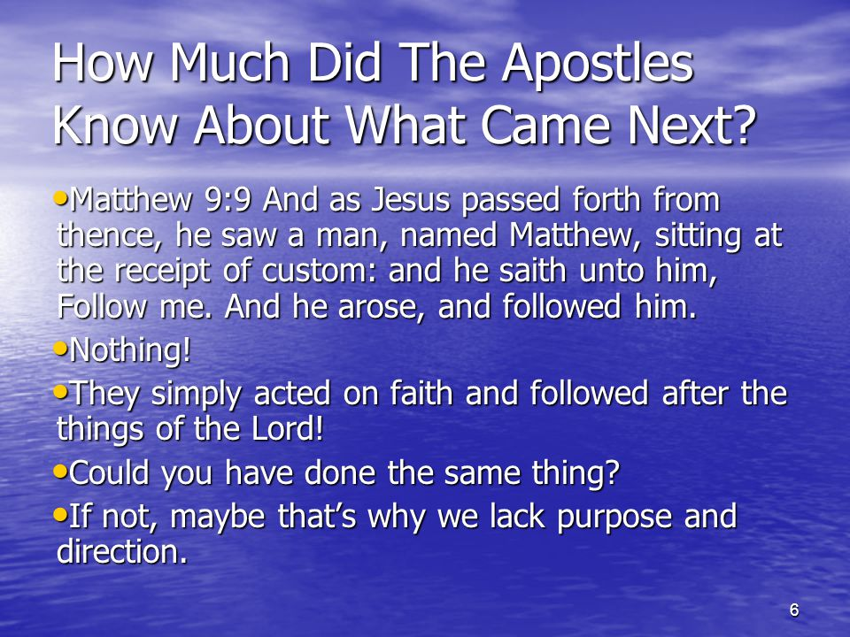 6 How Much Did The Apostles Know About What Came Next.