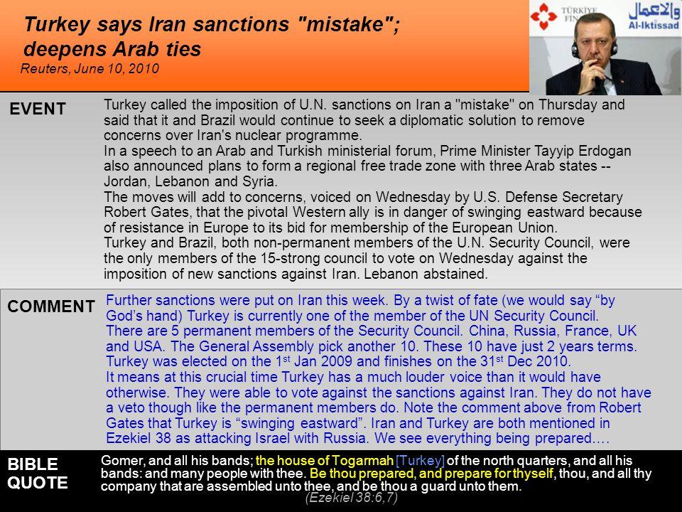 Turkey says Iran sanctions mistake ; deepens Arab ties Turkey called the imposition of U.N.