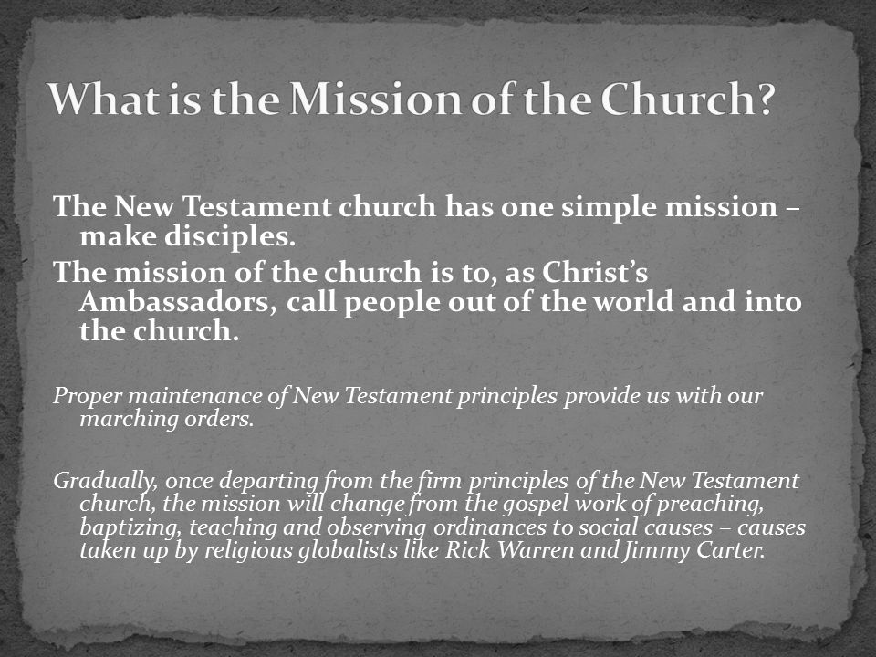 The New Testament church has one simple mission – make disciples.