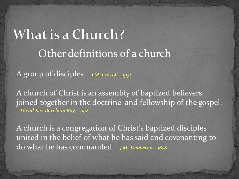Other definitions of a church A group of disciples.