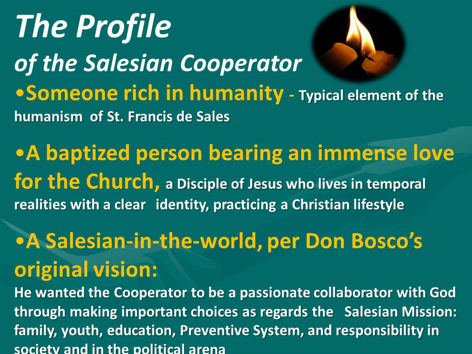The Profile of the Salesian Cooperator Typical element of the humanism of St.