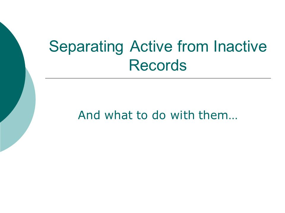 Basic Records Management Review  What is a record.