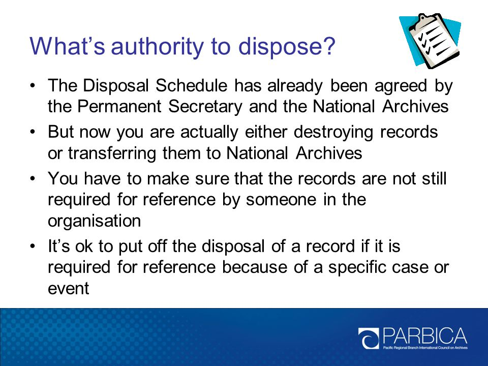 What's authority to dispose.