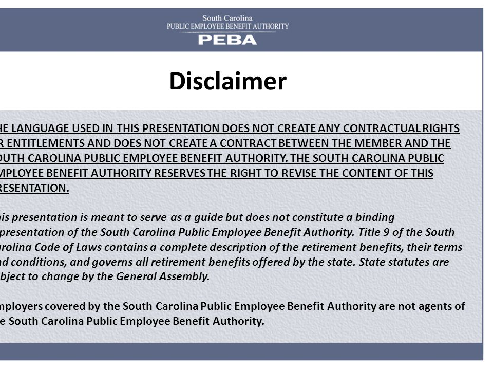 THE LANGUAGE USED IN THIS PRESENTATION DOES NOT CREATE ANY CONTRACTUAL RIGHTS OR ENTITLEMENTS AND DOES NOT CREATE A CONTRACT BETWEEN THE MEMBER AND TH