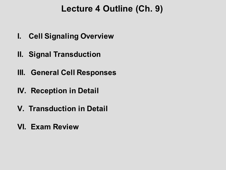 Cell Signaling = Signal Transduction Signal Transduction – receiving a signal & relaying the response