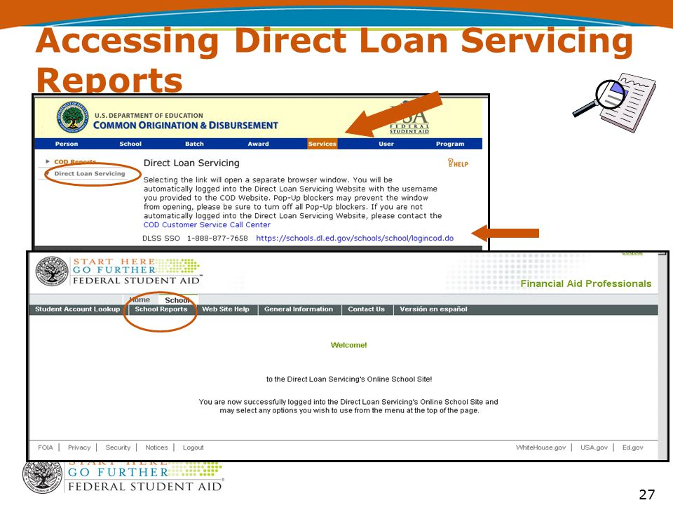 Accessing Direct Loan Servicing Reports 27