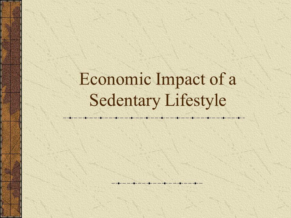 Economic Impact of a Sedentary Lifestyle