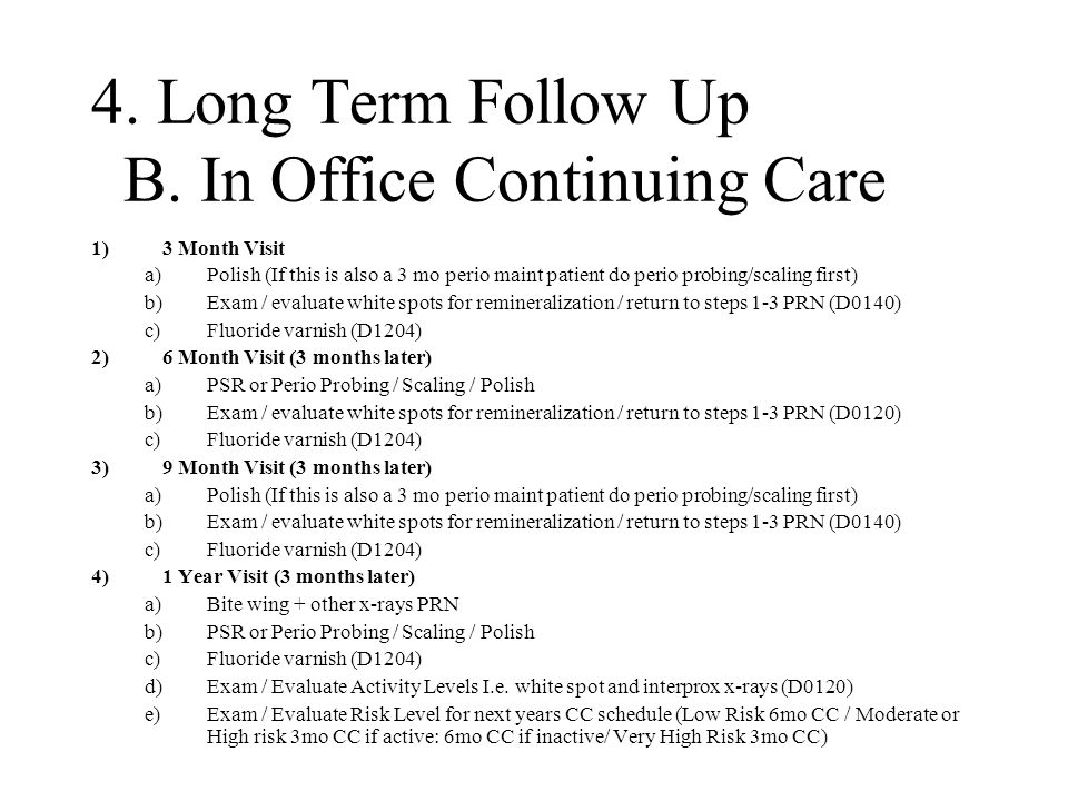 4. Long Term Follow Up B.