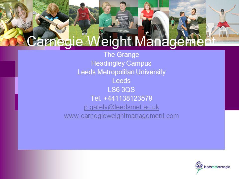 Carnegie Weight Management The Grange Headingley Campus Leeds Metropolitan University Leeds LS6 3QS Tel.