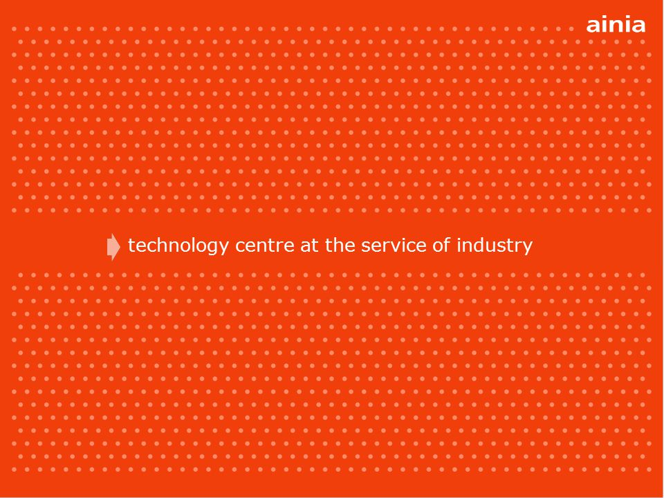 Technology Centre Our organization contributes to the economic and social development, supporting and driving all the processes of innovation and technological development.