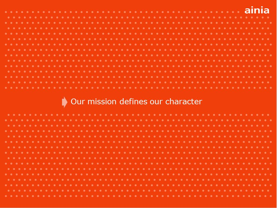 our mission Our mission is to give support and add value to companies, by leading innovation and technological development in a responsible and committed way.