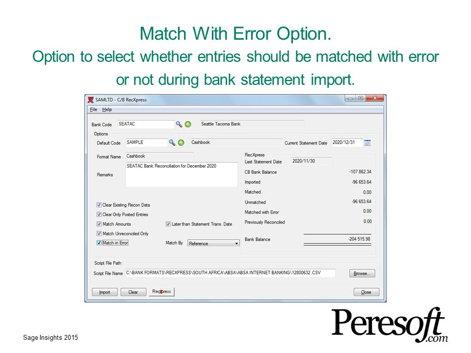 Match With Error Option.