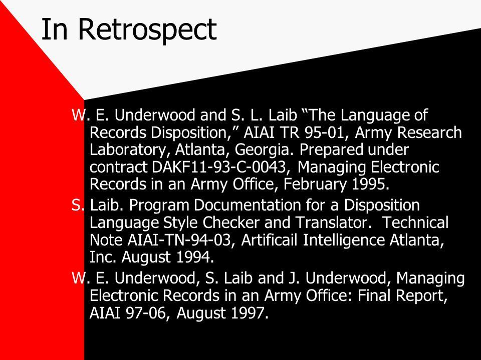 In Retrospect W. E. Underwood and S. L.