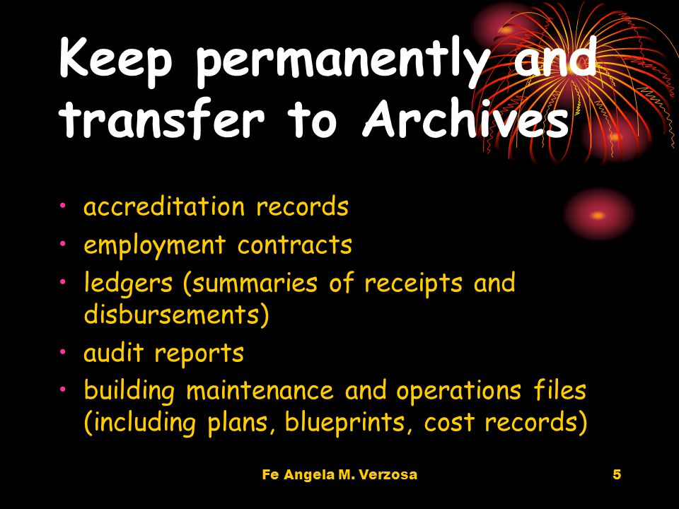 4 Keep permanently and preserve annual reports minutes of meetings papers relating to policies & decisions, development plans, budget approvals, etc.) property/investment records contracts/agreements personnel records (201 files)