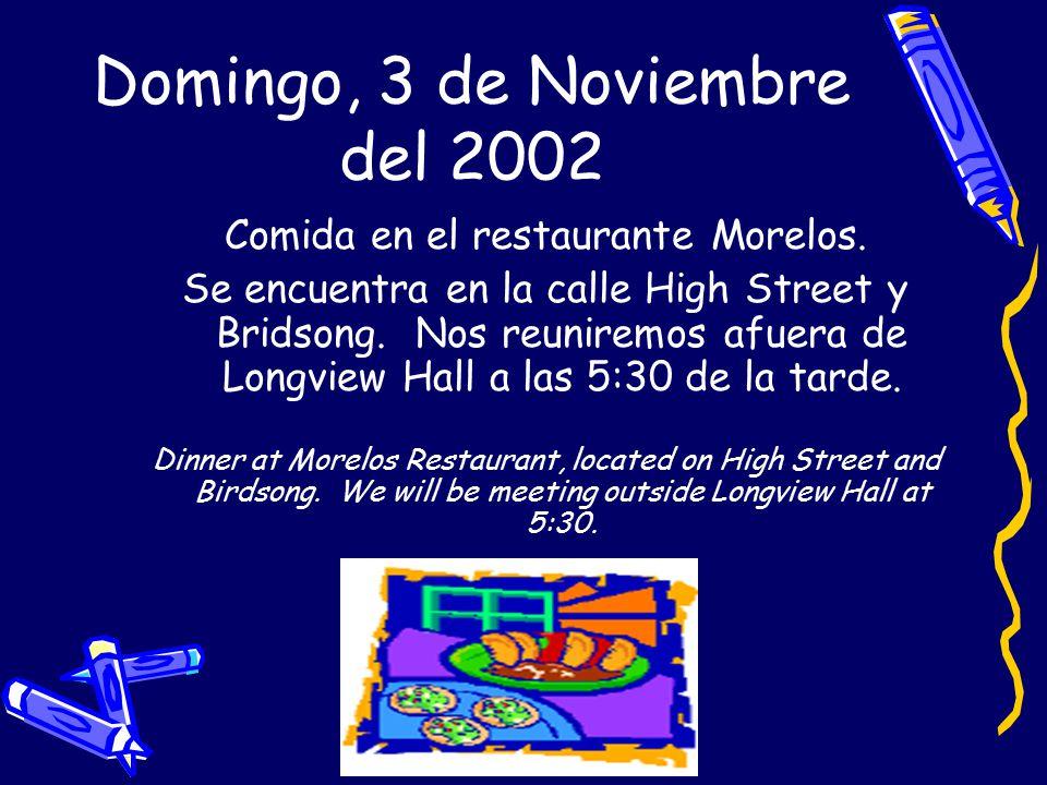 Domingo, 3 de Noviembre del 2002 Comida en el restaurante Morelos.