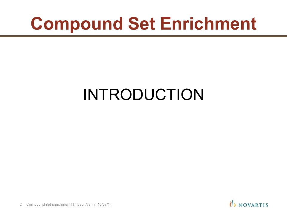 INTRODUCTION | Compound Set Enrichment | Thibault Varin | 10/07/142 Compound Set Enrichment