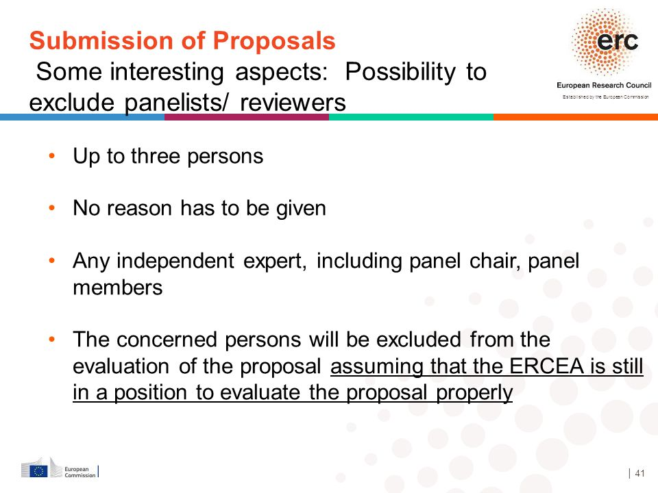 Established by the European Commission │ 41 Up to three persons No reason has to be given Any independent expert, including panel chair, panel members