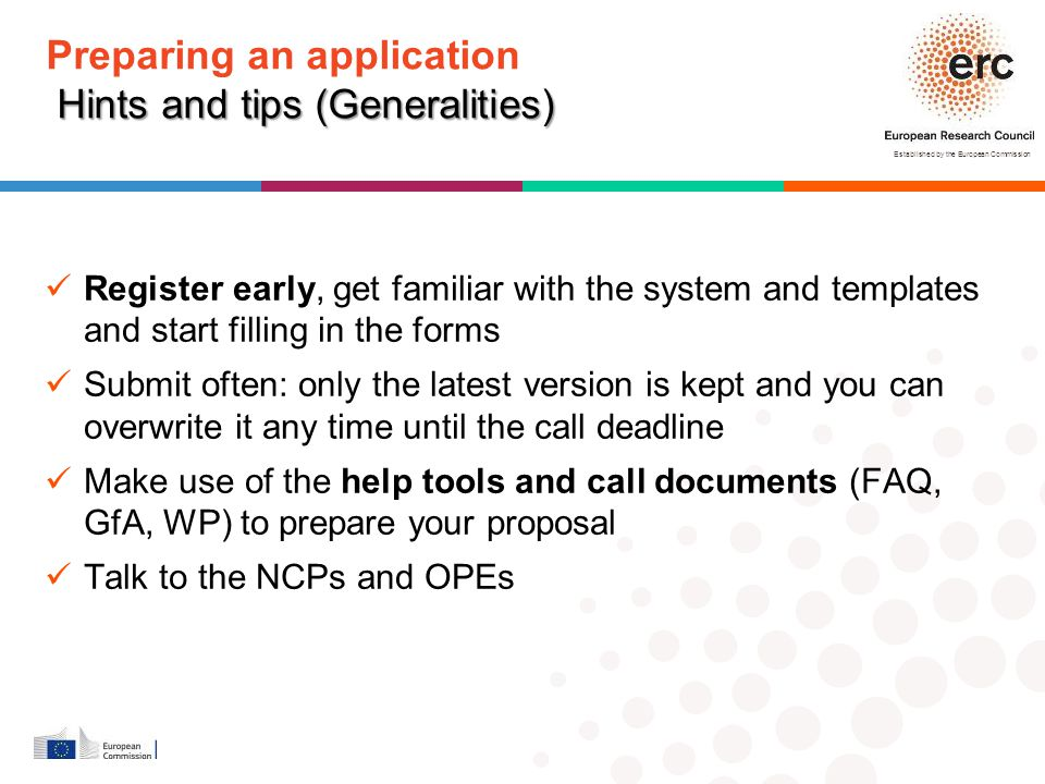Established by the European Commission Hints and tips (Generalities) Preparing an application Hints and tips (Generalities) Register early, get famili