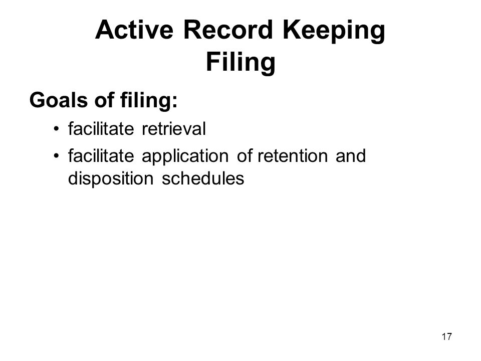 16 Active Record Keeping Active Record Keeping Freedom of Information and Protection of Privacy Act (FIPPA) U. of T. Freedom of Information & Protecti