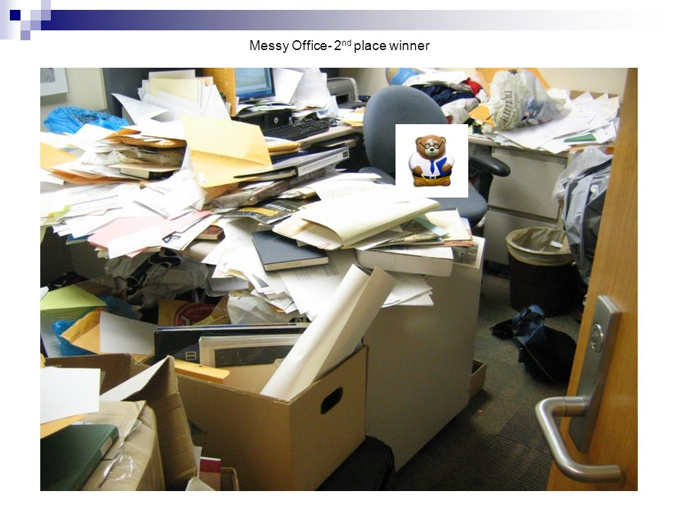 Messy office- 1 st place winner