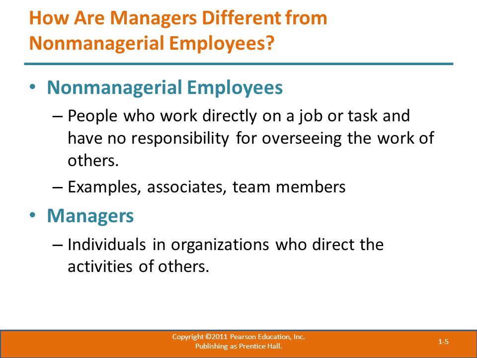 How Are Managers Different from Nonmanagerial Employees.
