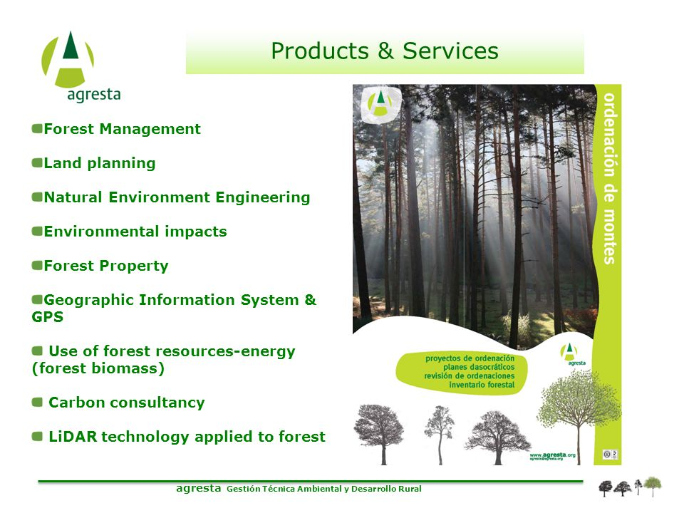 Forest Management Land planning Natural Environment Engineering Environmental impacts Forest Property Geographic Information System & GPS Use of fores