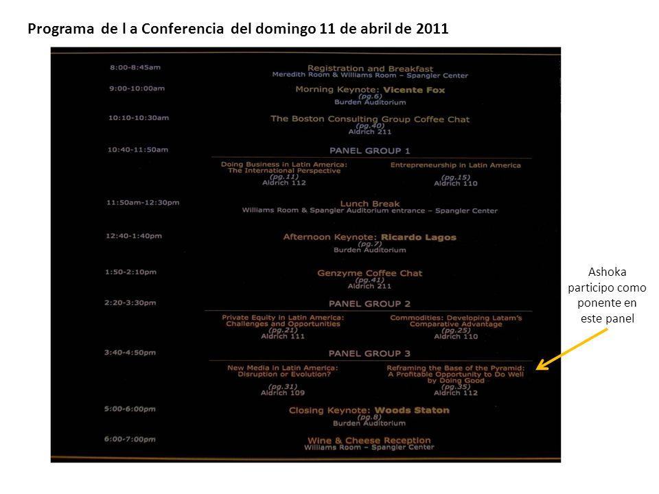 Programa de l a Conferencia del domingo 11 de abril de 2011 Ashoka participo como ponente en este panel