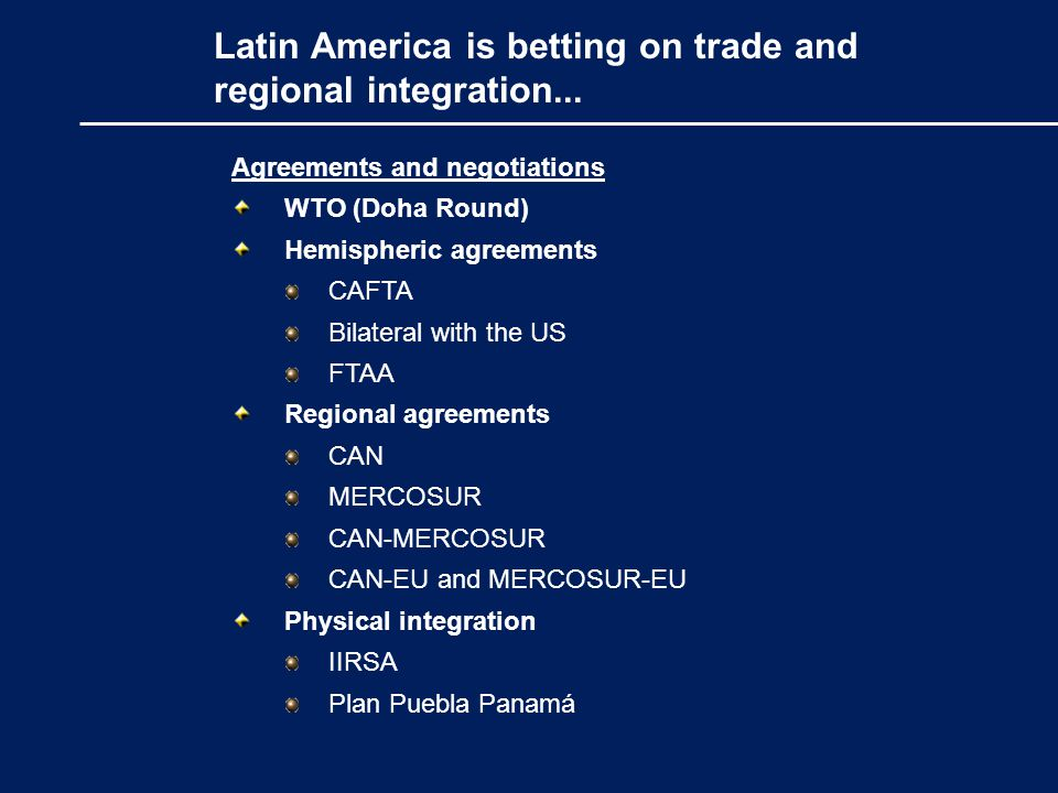 Latin America is betting on trade and regional integration...