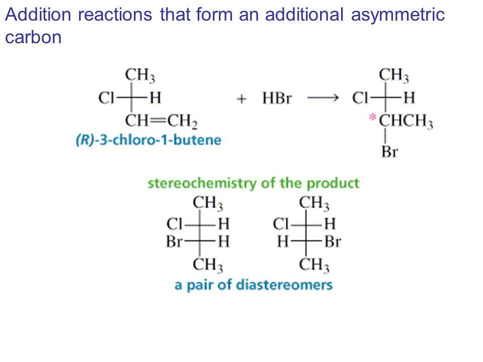 Example fumarase H2OH2OH2OH2O C C HO 2 C H CO 2 H H C OHH HO 2 C HO 2 CCH 2 Fumaric acid (S)-(–)-Malic acid Achiral Single enantiomer Lactic acid: Chem 226 Web pages http://ep.llnl.gov/msds/orgchem/Chem226/stereo1.html