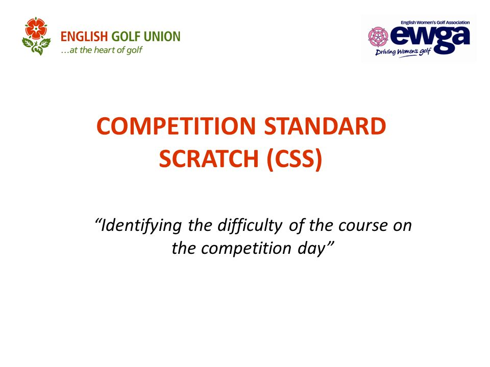 """COMPETITION STANDARD SCRATCH (CSS) """"Identifying the difficulty of the course on the competition day"""""""