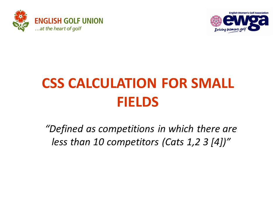 """CSS CALCULATION FOR SMALL FIELDS """"Defined as competitions in which there are less than 10 competitors (Cats 1,2 3 [4])"""""""