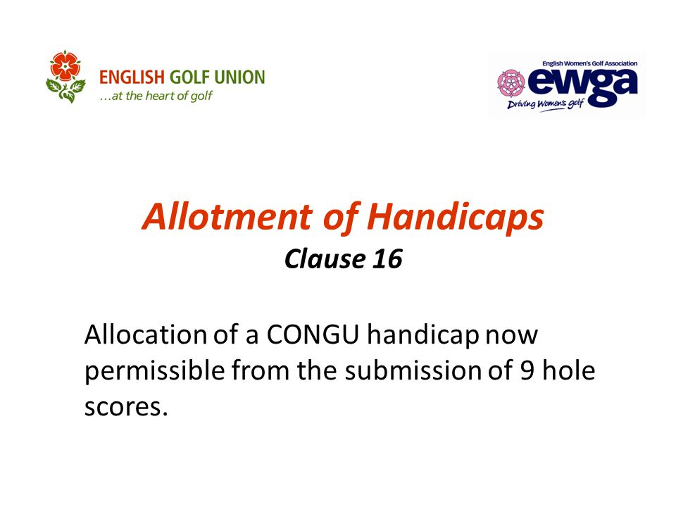 CENTRAL DATABASE OF HANDICAPS (CDH) New for 2012 Identify that scores have been sent via CDH Facility to submit one single score rather than re-open the event and submit all scores Email to be received to identify submitted scores Home Club Not Set – numbers deleted after 6 months Retention of records – current and previous two calendar years (as per Clause 6.11)