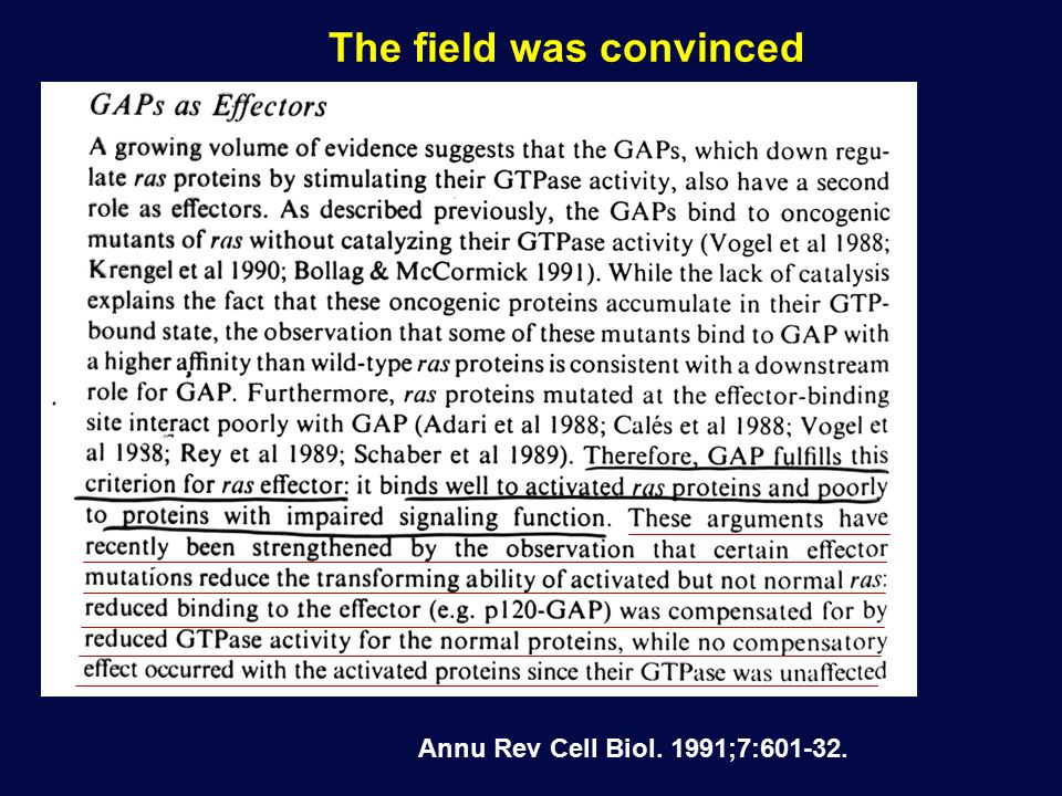 The field was convinced Annu Rev Cell Biol. 1991;7:601-32.