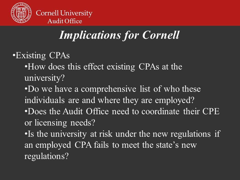 Audit Office Existing CPAs How does this effect existing CPAs at the university.