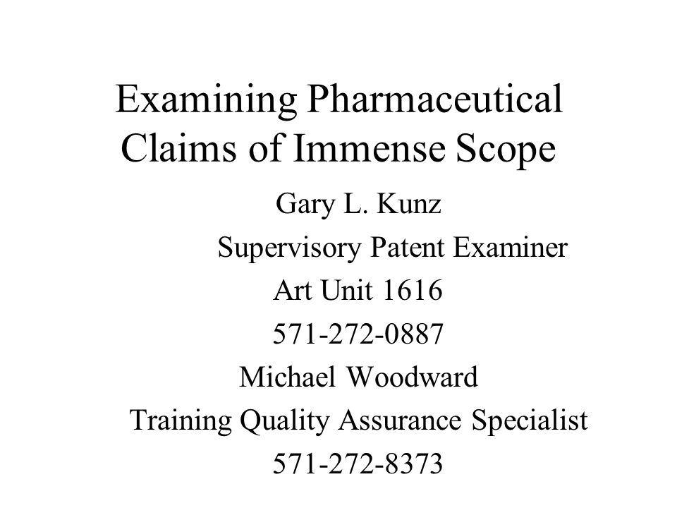 Examining Pharmaceutical Claims of Immense Scope Gary L.