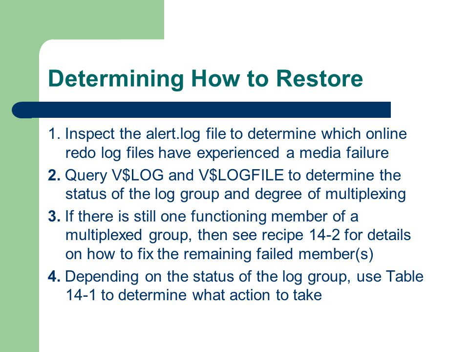 Determining How to Restore 1.