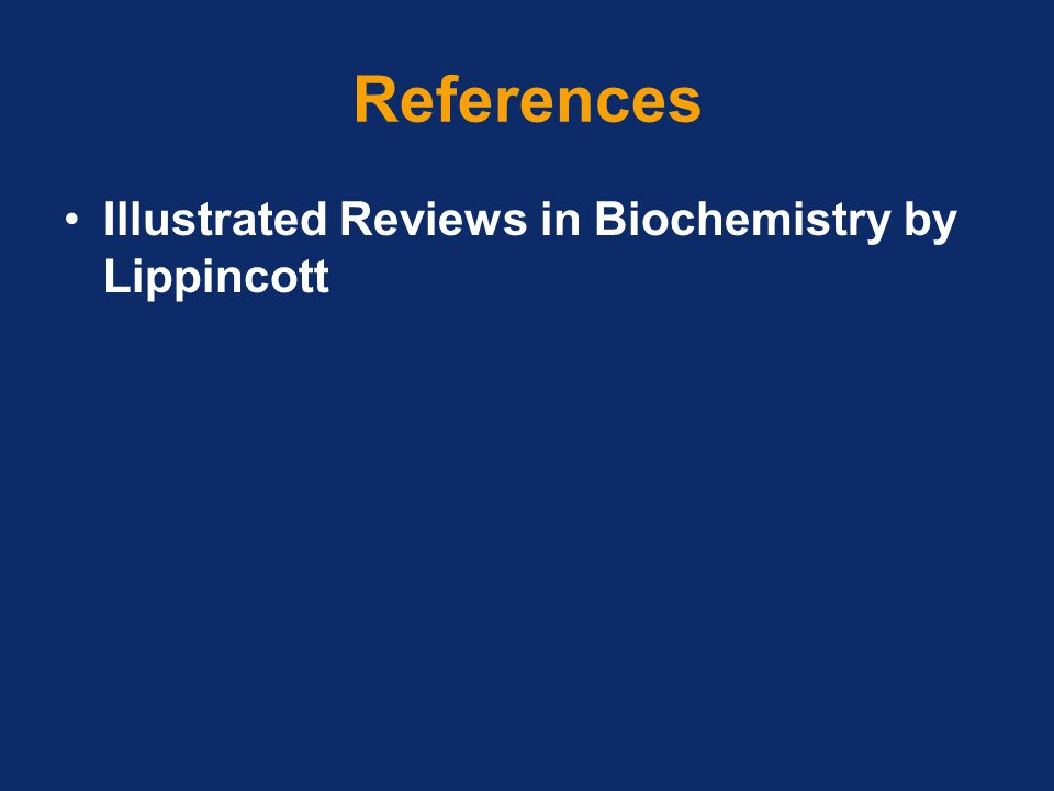References Illustrated Reviews in Biochemistry by Lippincott