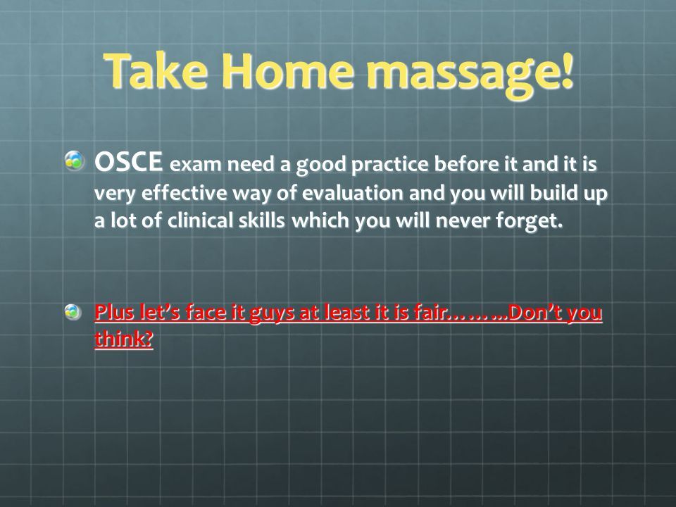 Take Home massage.