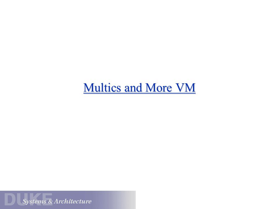 Multics and More VM